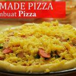Cara Membuat Pizza Rumahan Yang Enak