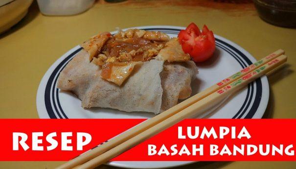 Lumpia Basah Bandung – Video Tutorial & Bahan